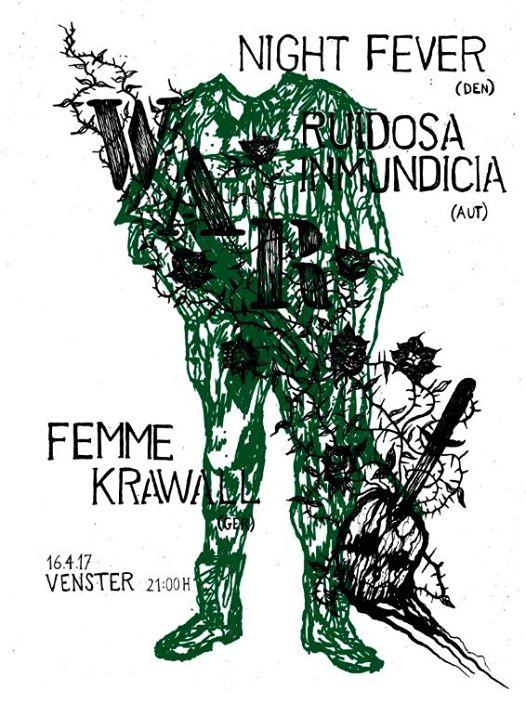 Knight Fever // Ruidosa Inmundicia // Femme Krawall @Venster99