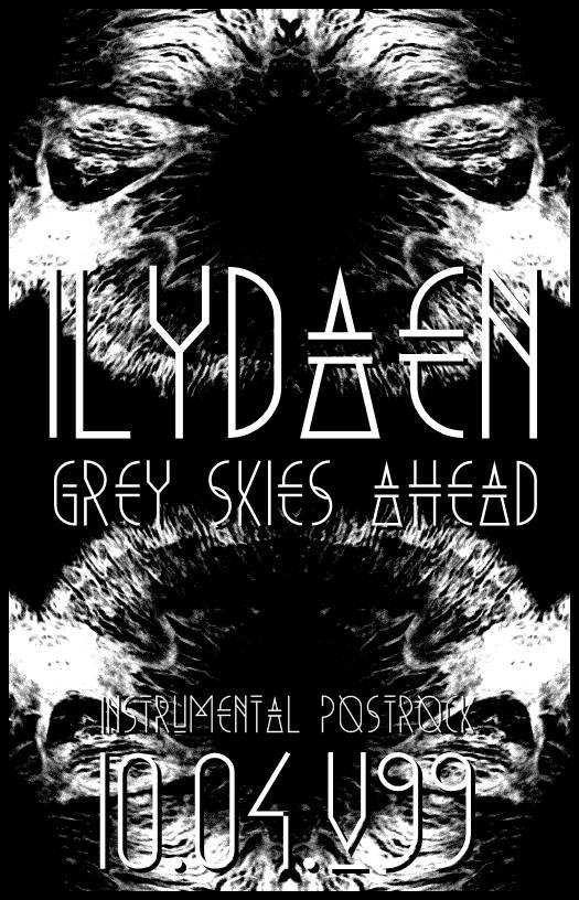 Ilydaen // Grey Skies Ahead @Venster99