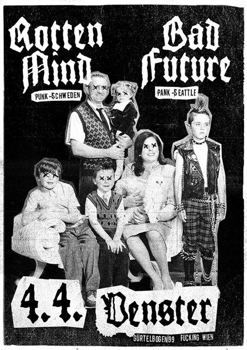 Rotten Mind // Bad Future @Venster99